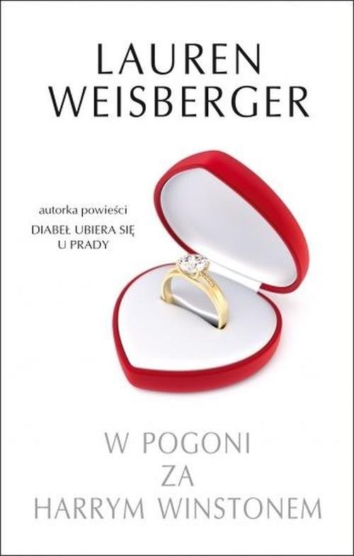 okładka W pogoni za Harrym Winstonem, Książka | Lauren Weisberger