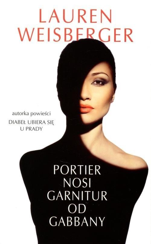 okładka Portier nosi garnitur od Gabbany, Książka | Lauren Weisberger
