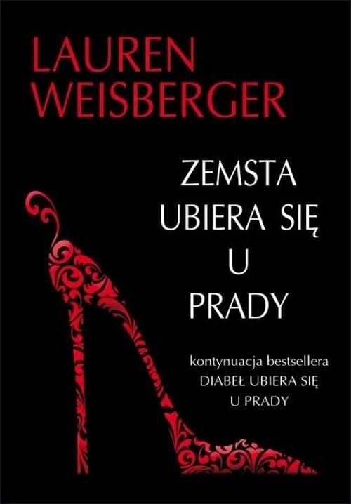 okładka Zemsta ubiera się u Prady, Książka | Lauren Weisberger