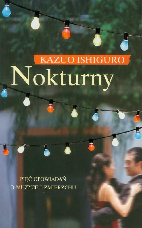 okładka Nokturnyksiążka      Kazuo Ishiguro