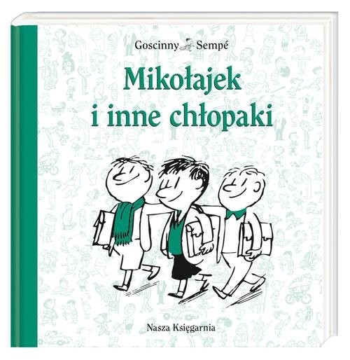 okładka Mikołajek i inne chłopakiksiążka      René Goscinny, Jean-Jacques Sempé