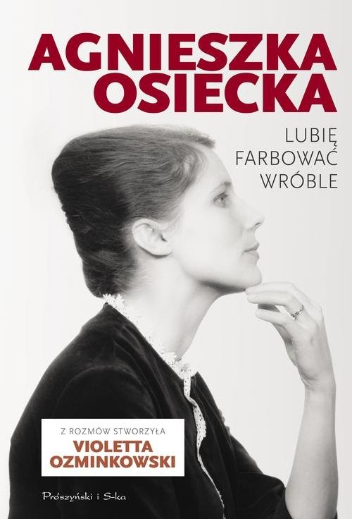 okładka Lubię farbować wróbleksiążka |  | Agnieszka Osiecka, Violetta Ozminkowski