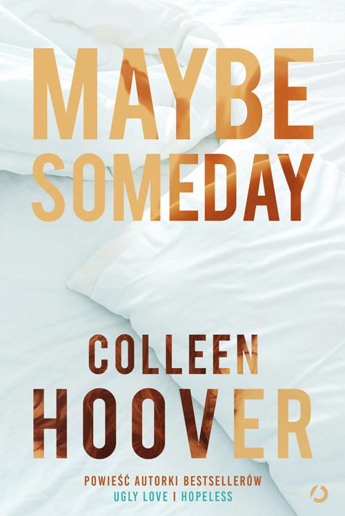 okładka Maybe Somedayksiążka      Colleen Hoover