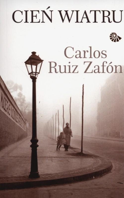 okładka Cień wiatruksiążka |  | Carlos Ruiz Zafon