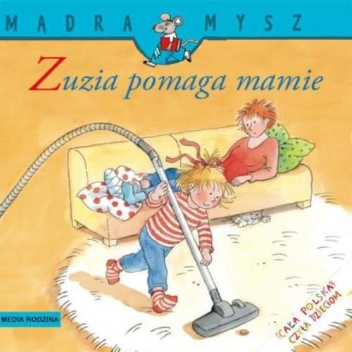 okładka Mądra mysz. Zuzia pomaga mamieksiążka |  | Schneider Liane