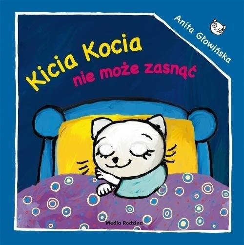 okładka Kicia Kocia nie może zasnąćksiążka      Anita Głowińska