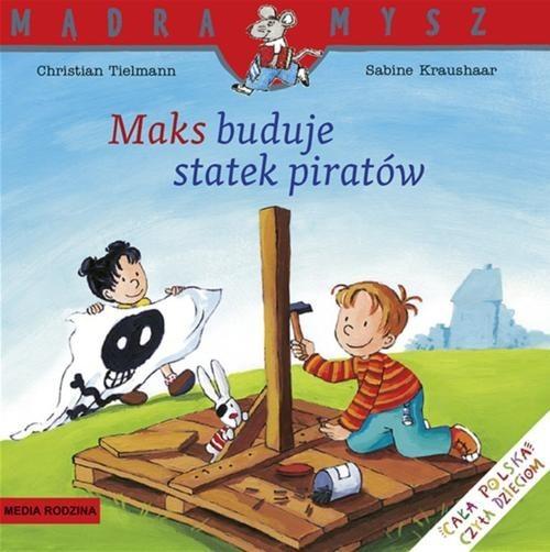 okładka Maks buduje statek piratówksiążka |  | Tielmann Christian