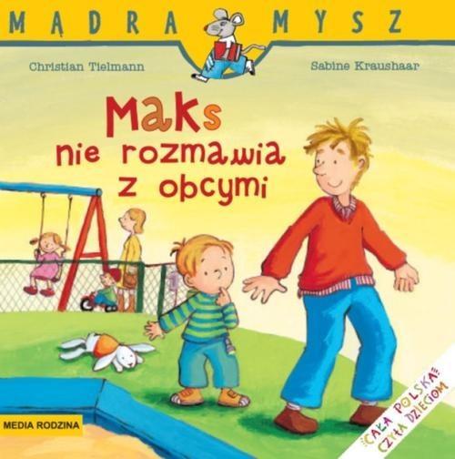 okładka Maks nie rozmawia z obcymiksiążka |  | Tielmann Christian