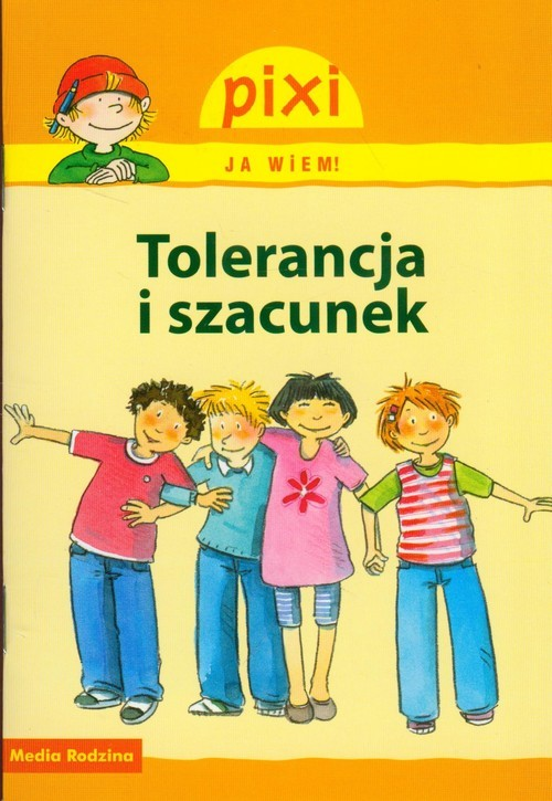 okładka Pixi. Ja wiem. Tolerancja i szacunek, Książka | Hoffmann Brigitte, Tust Dorothea