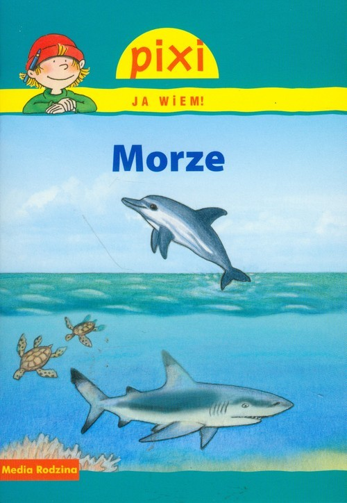 okładka Pixi. Ja wiem! Morze, Książka | Hoffmann Brigitte