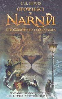 okładka Opowieści z Narnii. Lew, Czarownica i stara szafa, Książka   C.S. Lewis