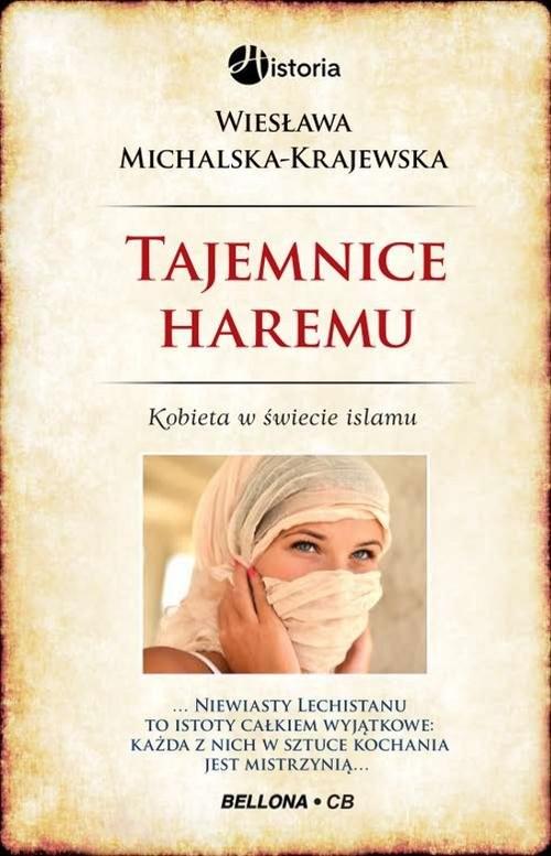 okładka Tajemnice haremu. Kobieta w świecie islamuksiążka |  | Michalska-Krajewska Wiesława