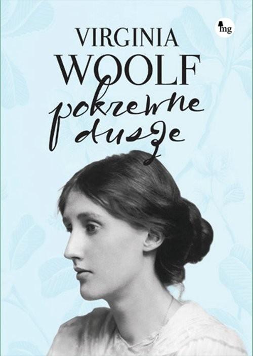 okładka Pokrewne dusze. Wybór listówksiążka      Virginia Woolf