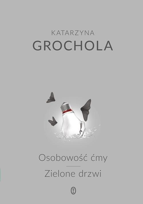 okładka Osobowość ćmy. Zielone drzwiksiążka |  | Katarzyna Grochola