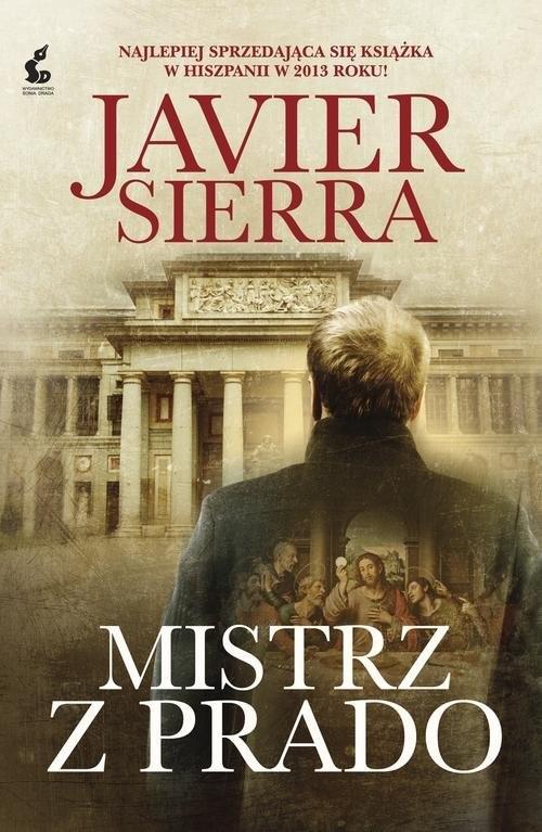 okładka Mistrz z Pradoksiążka |  | Javier Sierra