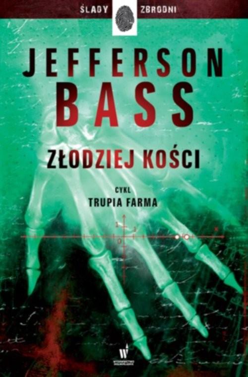 okładka Złodziej kościksiążka |  | Jefferson Bass