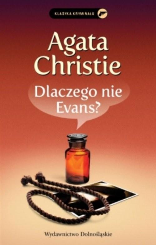 okładka Dlaczego nie Evans?książka      Agata Christie