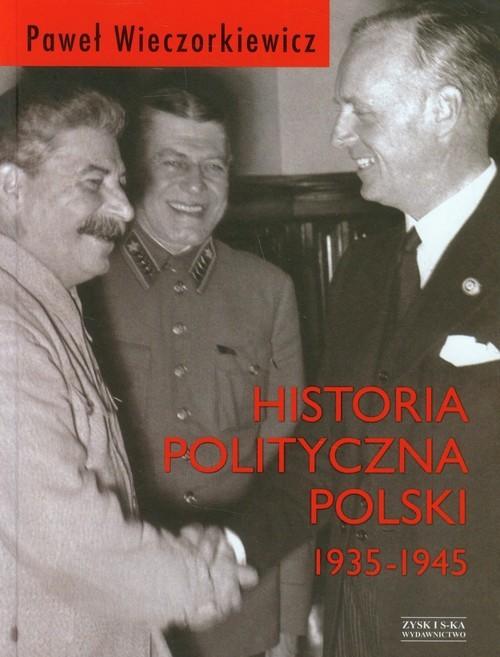 okładka Historia polityczna Polski 1935-1945książka |  | Paweł Piotr Wieczorkiewicz