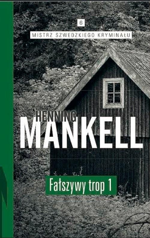 okładka Fałszywy trop. Część 1książka      Henning Mankell