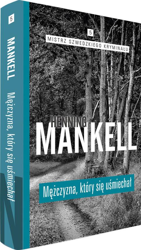 okładka Mężczyzna, który się uśmiechałksiążka |  | Henning Mankell