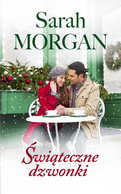 okładka Świąteczne dzwonki, Książka | Sarah Morgan