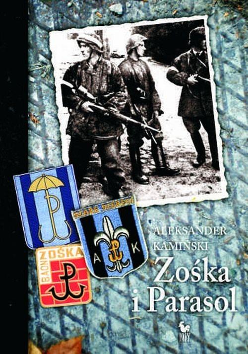 okładka Zośka i Parasol, Książka   Aleksander Kamiński
