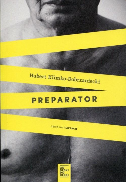 okładka Preparator, Książka | Hubert Klimko-Dobrzaniecki