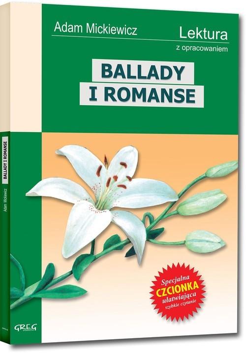 okładka Ballady i Romanse Wydanie z opracowaniem, Książka | Adam Mickiewicz