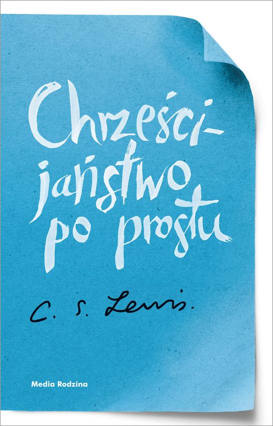 okładka Chrześcijaństwo po prostuebook | epub, mobi | C.S. Lewis