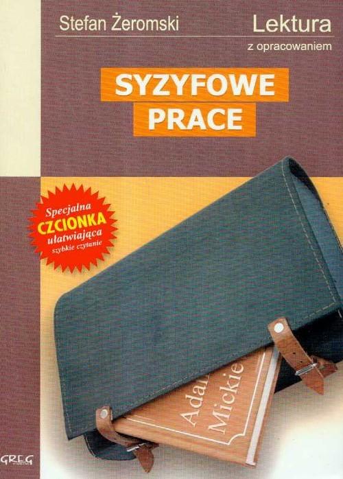 okładka Syzyfowe prace Lektura z opracowaniemksiążka |  | Stefan Żeromski