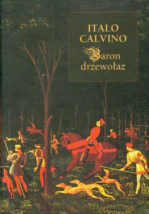 okładka Baron drzewołazksiążka |  | Calvino Italo