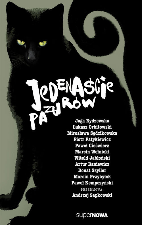 okładka Jedenaście pazurów Antologiaksiążka |  | Andrzej Sapkowski, Artur Baniewicz, Łukasz Orbitowski