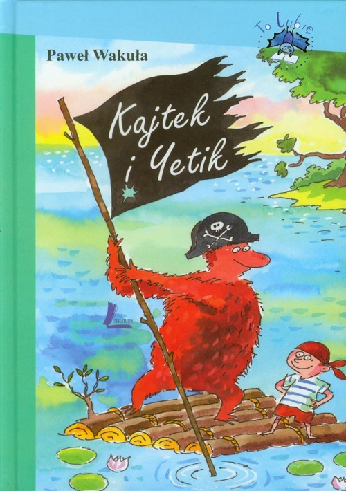 okładka Kajtek i Yetikksiążka      Paweł Wakuła
