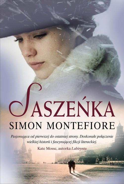 okładka Saszeńkaksiążka |  | Simon Sebag Montefiore