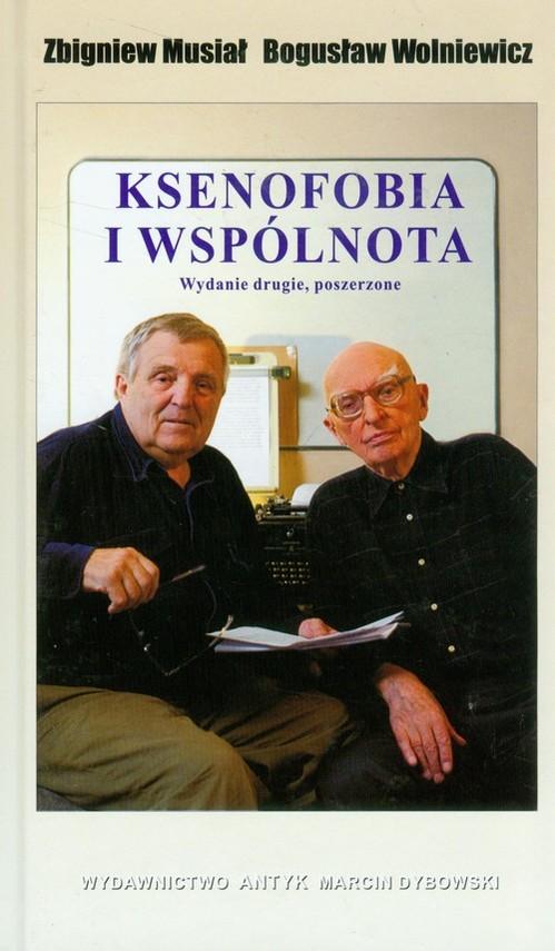 okładka Ksenofobia i wspólnotaksiążka |  | Zbigniew Musiał, Bogusław Wolniewicz