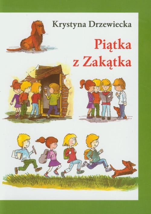 okładka Piątka z Zakątkaksiążka |  | Drzewiecka Krystyna
