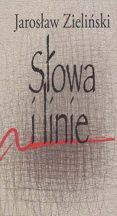 okładka Słowa i linieksiążka |  | Zieliński Jarosław