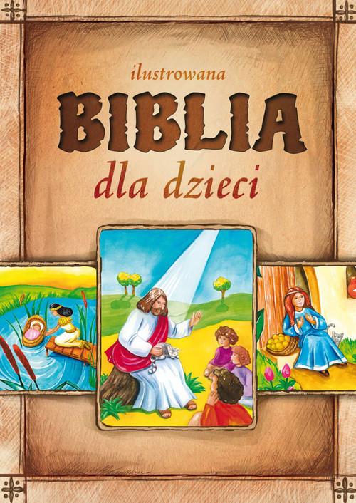 okładka Ilustrowana Biblia dla dzieci, Książka | Małgorzata Białek