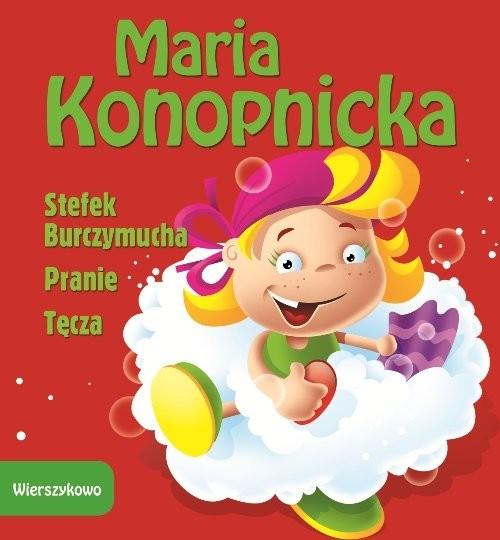okładka Stefek Burczymucha Pranie Tęczaksiążka      Maria Konopnicka