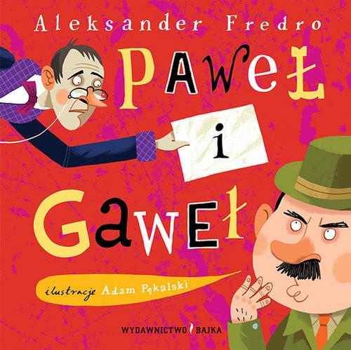 okładka Paweł i Gawełksiążka |  | Aleksander Fredro
