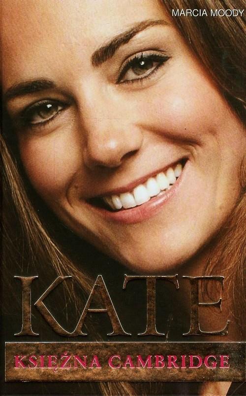 okładka Kate Księżna Cambridgeksiążka |  | Marcia Moody