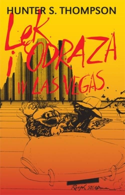 okładka Lęk i odraza w Las Vegasksiążka |  | Hunter S. Thompson