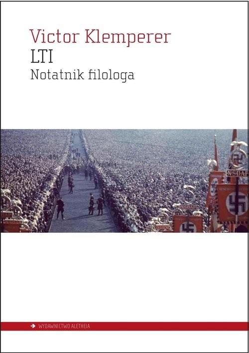 okładka LTI Notatnik filologa, Książka | Klemperer Victor