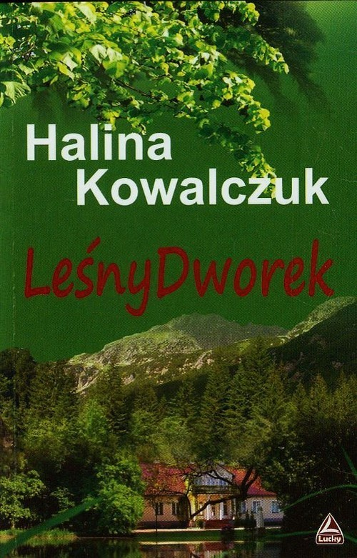 okładka Leśny dworekksiążka      Halina Kowalczuk