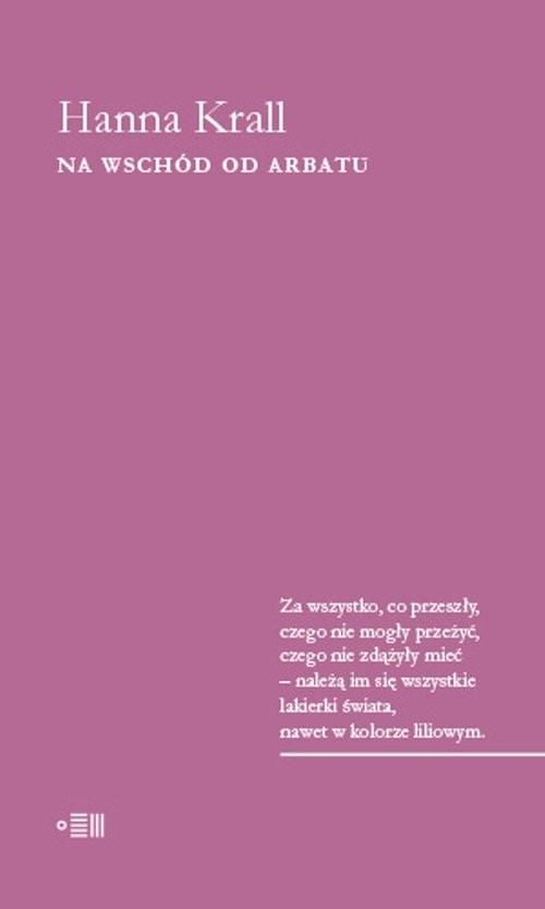 okładka Na Wschód od Arbatuksiążka |  | Hanna Krall