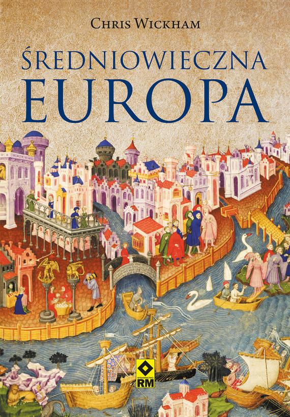 okładka Średniowieczna Europaebook | epub, mobi | Chris Wickham