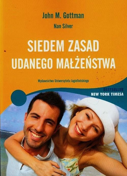 okładka Siedem zasad udanego małżeństwaksiążka      John M. Gottman, Nan Silver