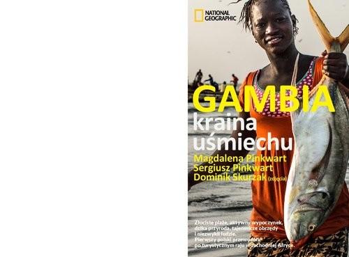 okładka Gambia Kraina uśmiechuksiążka      Sergiusz Pinkwart, Magdalena Pinkwart