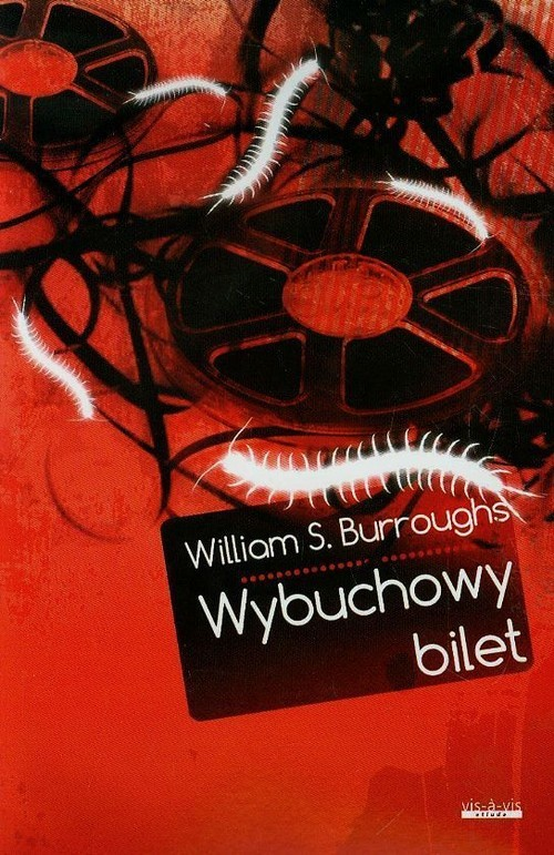 okładka Wybuchowy biletksiążka |  | William S. Burroughs