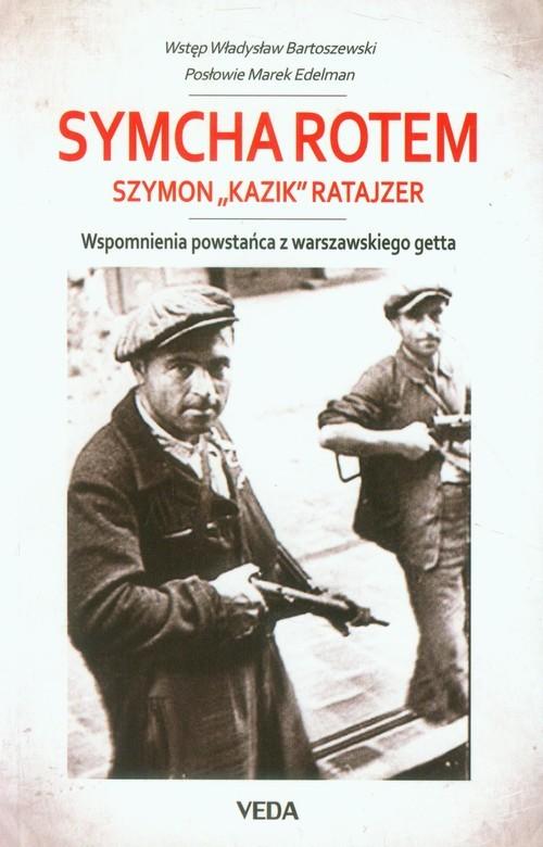 okładka Wspomnienia powstańca z warszawskiego gettaksiążka      Rotem Symcha